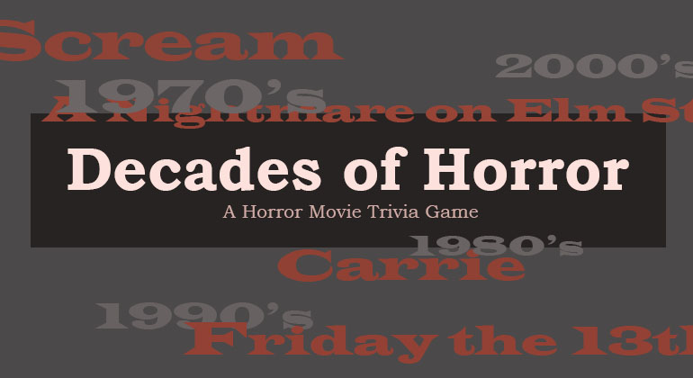 Decades of Horror Movie Trivia Game
