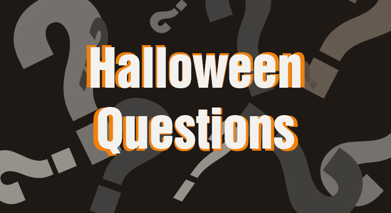 Halloween Questions
