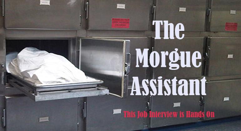 The Morgue Assistant