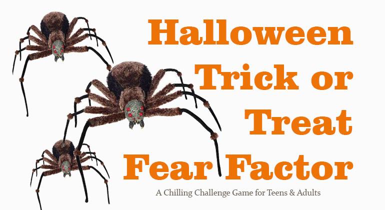 Halloween Trick or Treat Fear Factor