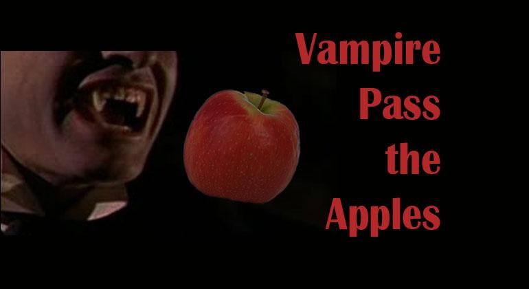Vampire Pass the Apples