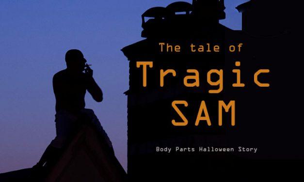 Tragic Sam