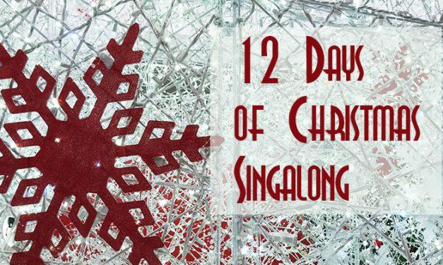 12 Days of Christmas Singalong