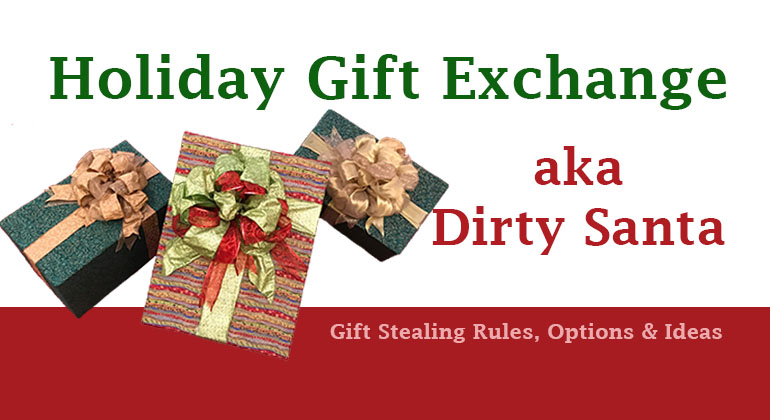 Holiday Gift Exchange - Dirty Santa Gift Grab Game