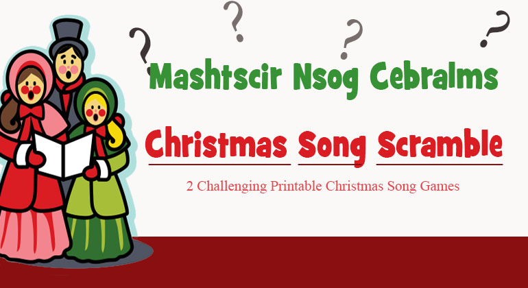 It is a graphic of Agile Christmas Song Scramble Free Printable