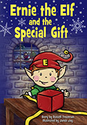 Ernie the Elf and the Special Gift Book - Now on Sale!