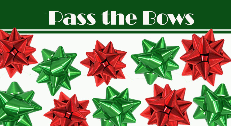 Pass the Bows