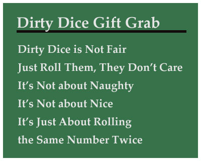 Dirty Dice Gift Grab - Gift Exchange