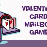 Valentine Card Mailbox Game