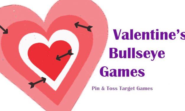 Valentine Bullseye Games