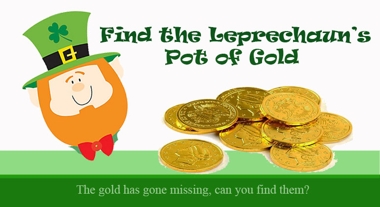 Find the Leprechauns Pot of Gold
