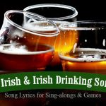 17 Irish Songs and Drinking Song Lyrics