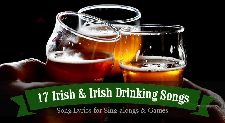17 Irish Songs and Drinking Song Lyrics