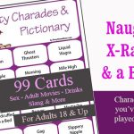 Dirty Charades and Pictionary