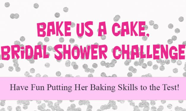 Bake Us a Cake Bridal Shower Challenge