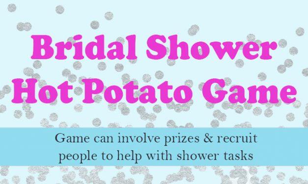 Bridal Shower Hot Potato Game