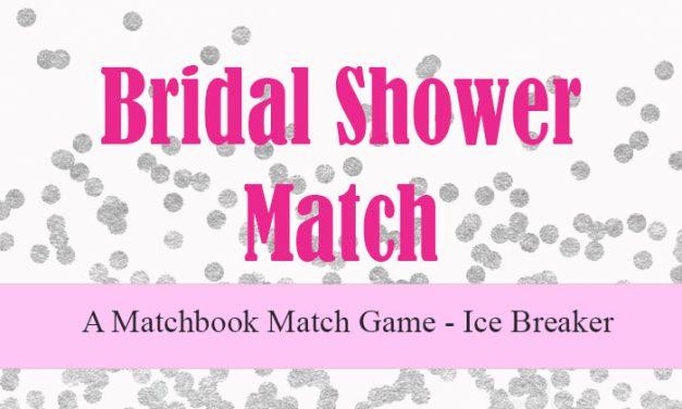 Bridal Shower Match
