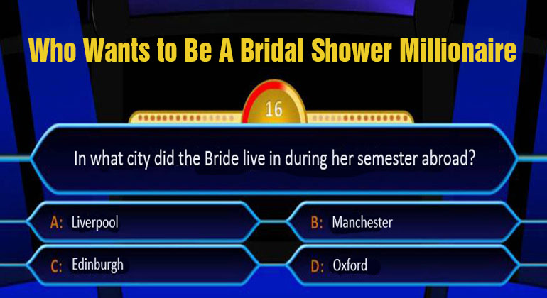 Who Wants to Be a Bridal Shower Millionaire