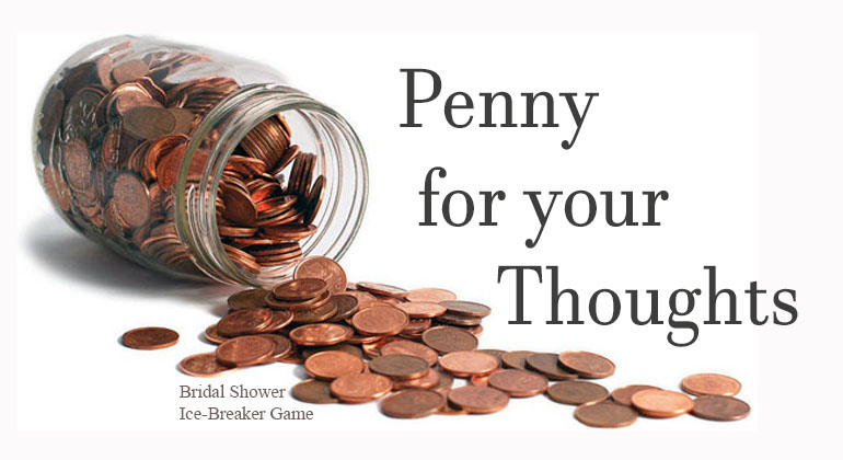 penny for your thoughts shower game