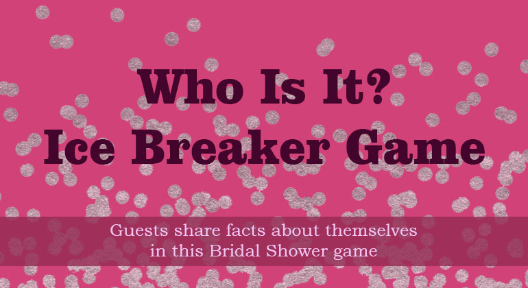 Who Is It – Bridal Shower Survey Game