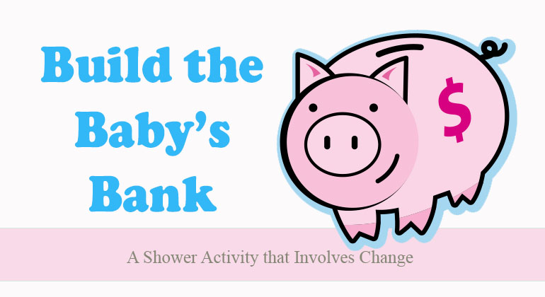 Build the Baby's Bank