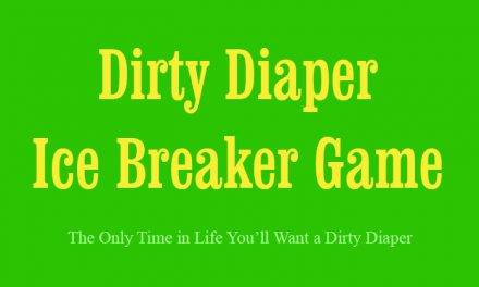 Dirty Diaper Ice Breaker Game