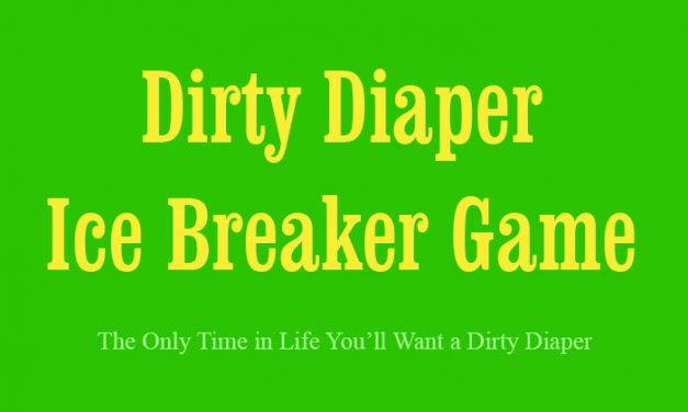 Dirty Diaper Ice Breaker Game