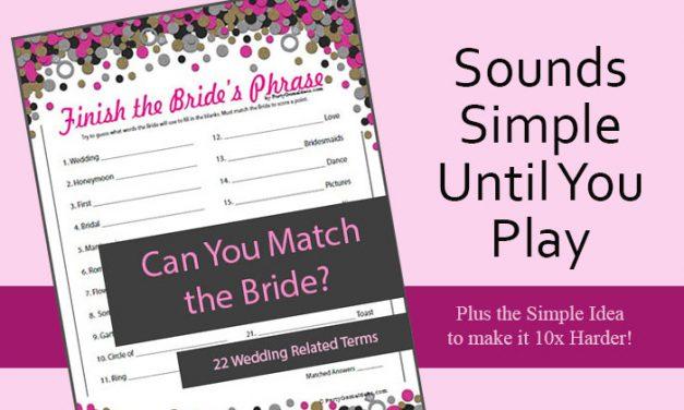 Finish the Brides Phrase