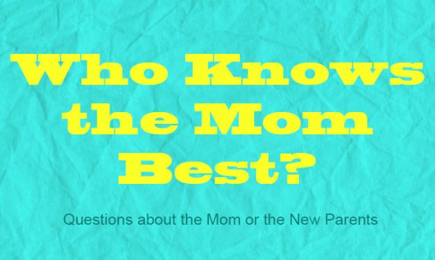Who Knows the Mom Best