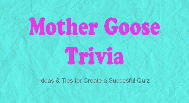 Mother Goose Trivia Game