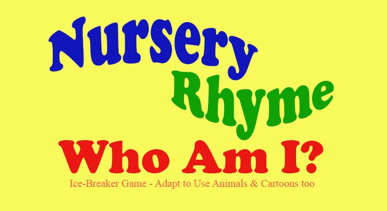 Nursery Rhyme Who Am I