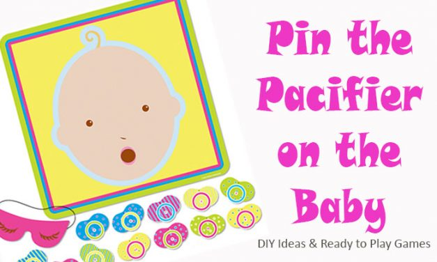 Pin the Pacifier on the Baby