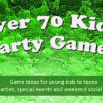 Complete List of Kids Party Games