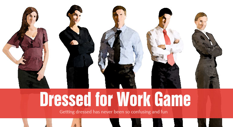 Dressed for Work Kids Game