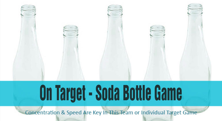 On Target Soda Bottle Game