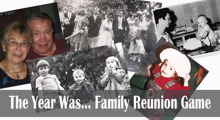 The Year Was Family Reunion Game
