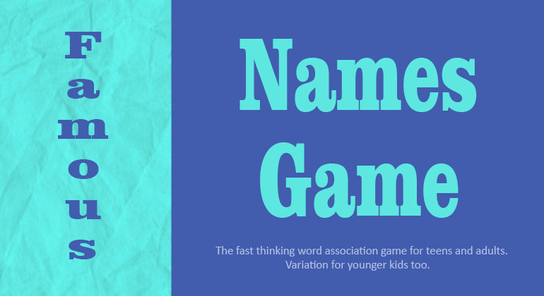 Famous Names Game