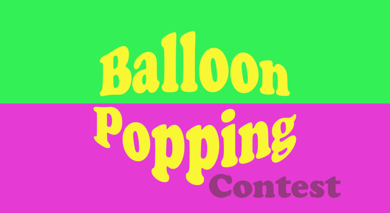 Balloon Popping Contest