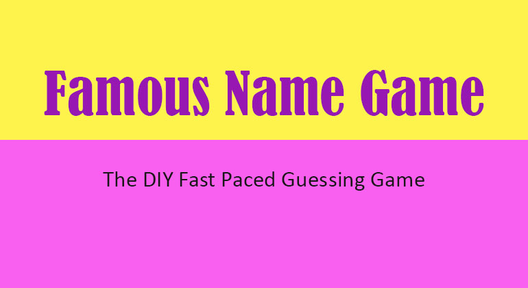 Famous Name Game