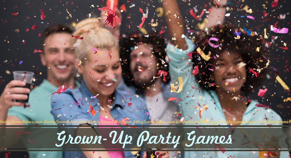 grown up games for adults party games
