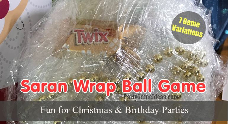 7 Saran Wrap Ball Games, Rules and Ideas
