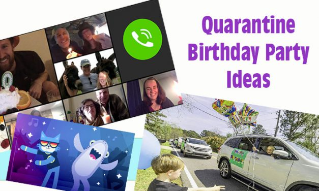 Quarantine Birthday Party Ideas during Coronavirus Lockdown