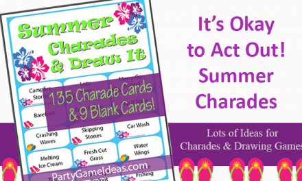 Summer Charades and Drawing Games