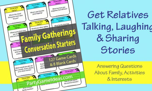 Conversation Starters Family Gatherings Reunions