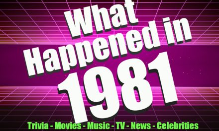 1981 Trivia – What Happened in 1981