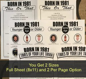 Born in Birthday Party Games come in 2 Printable Sizes
