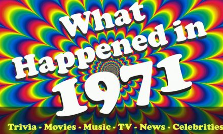 1971 Trivia – What Happened in 1971