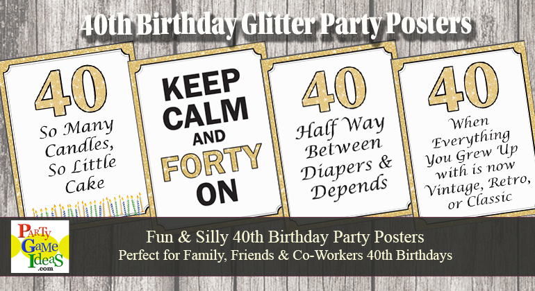 40th Birthday Posters Glitter Decorations