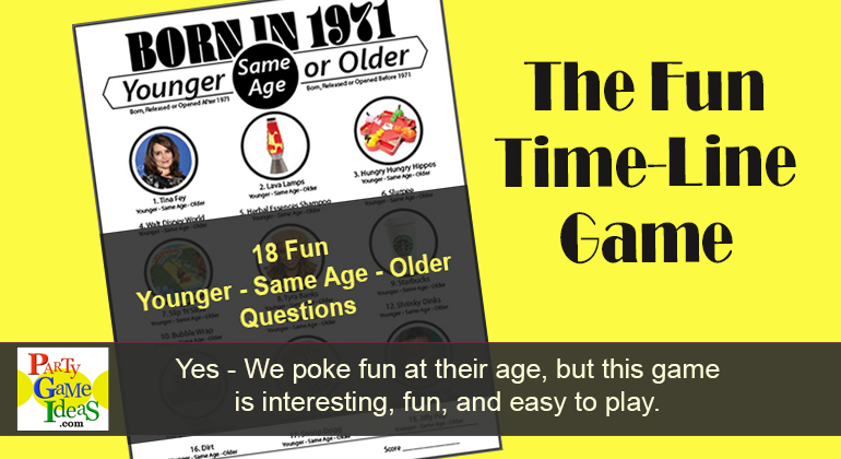 Younger or Older Birthday Game Born 1971